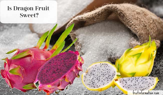 Is Dragon Fruit Sweet