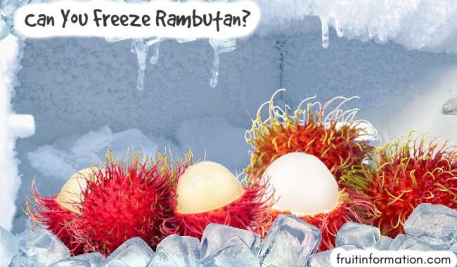 Can You Freeze Rambutan?