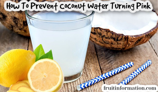 How To Prevent Coconut Water Turning Pink